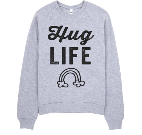 T HUG LIFE RAINBOW Sweatshirt Fleece - Shirtoopia