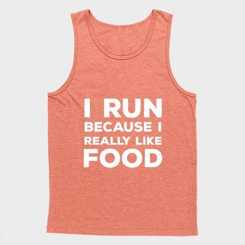 I run because i really like food Unisex Tank Top - Shirtoopia