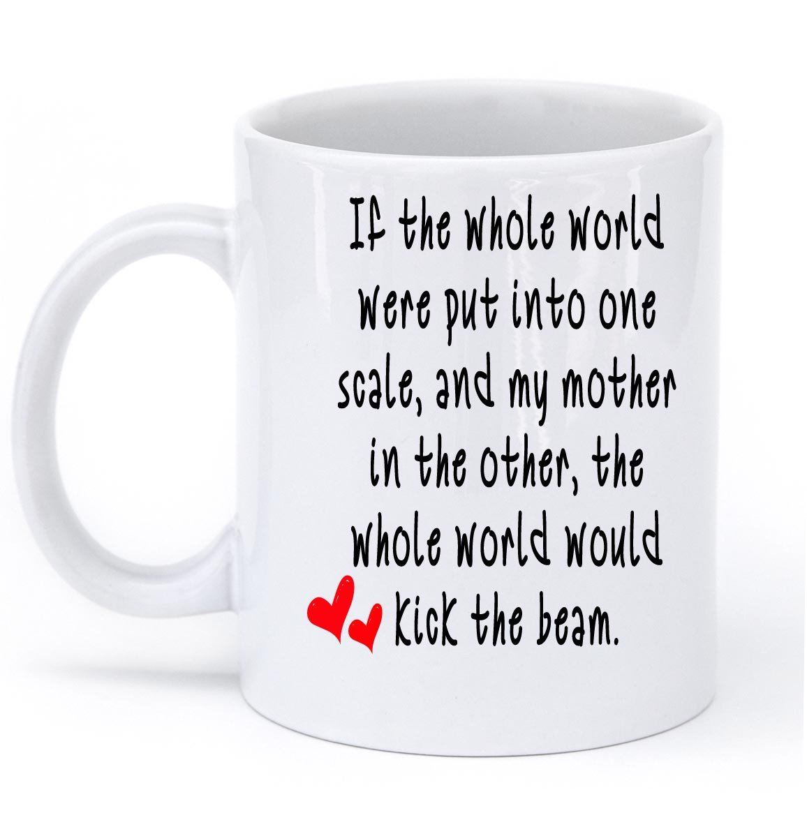 if the whole world mom mug - Shirtoopia