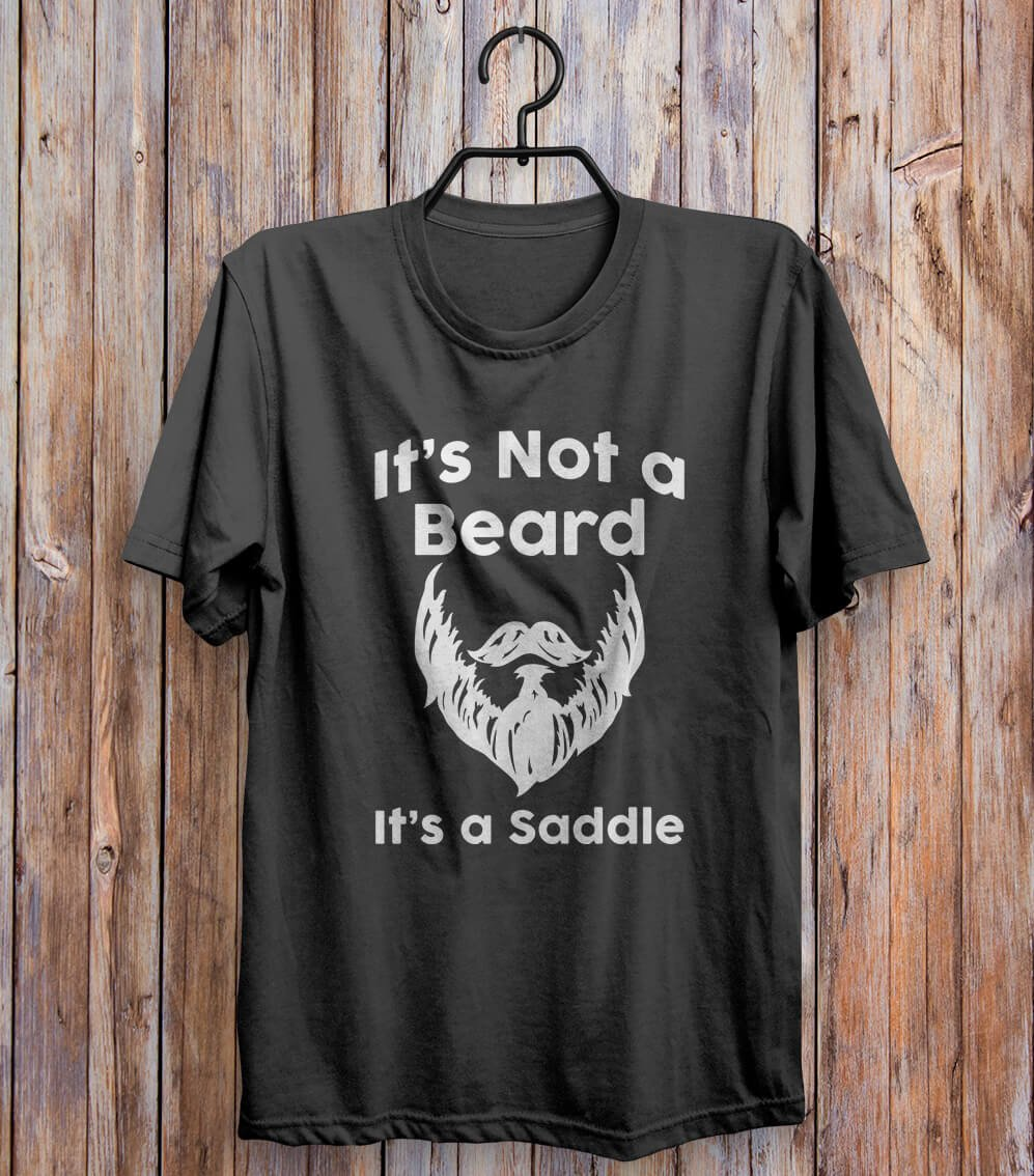 It's Not A Beard It's A Saddle T-shirt Black