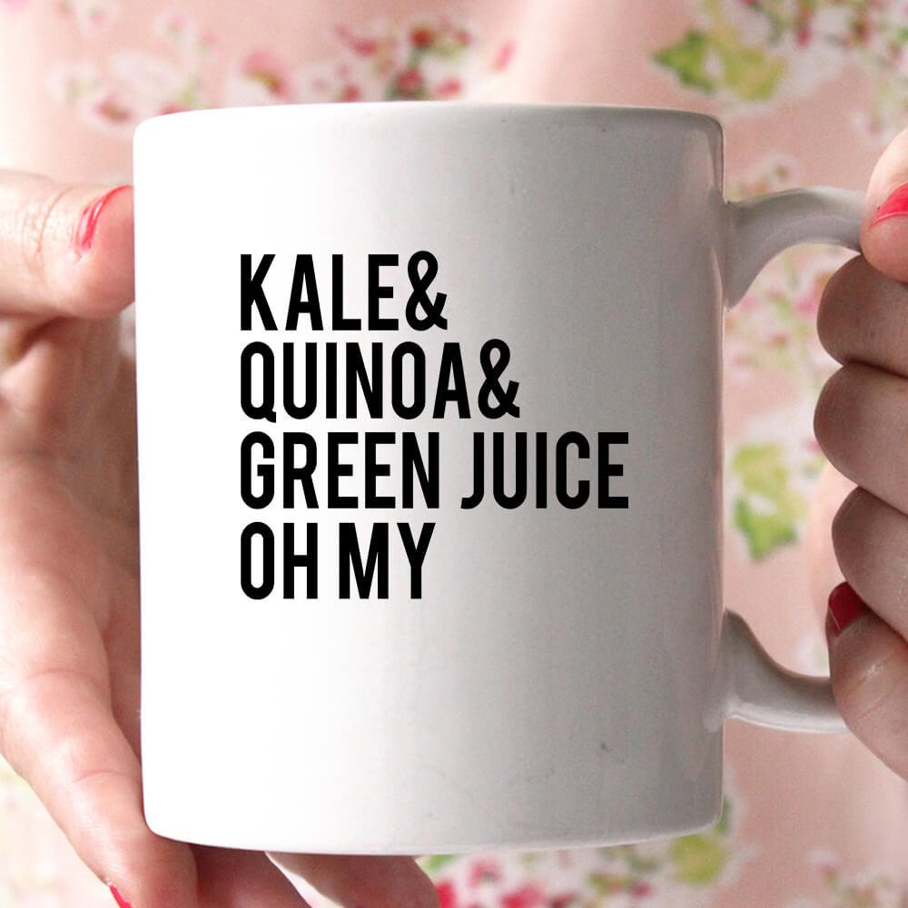 kale& quinoa& green juice oh my coffee mug - Shirtoopia