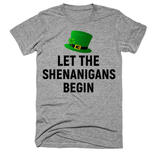 let the shenanigans begin st. patricks day T-Shirt - Shirtoopia