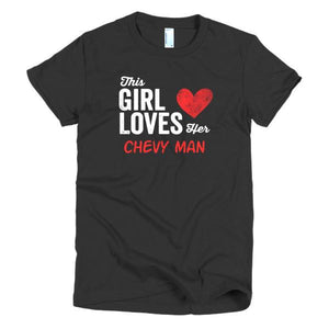 this girl loves her chevy man t-shirt - Shirtoopia