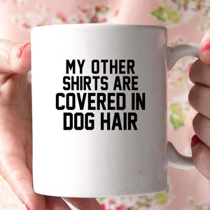my other shirts are convers in dog hair coffee mug - Shirtoopia