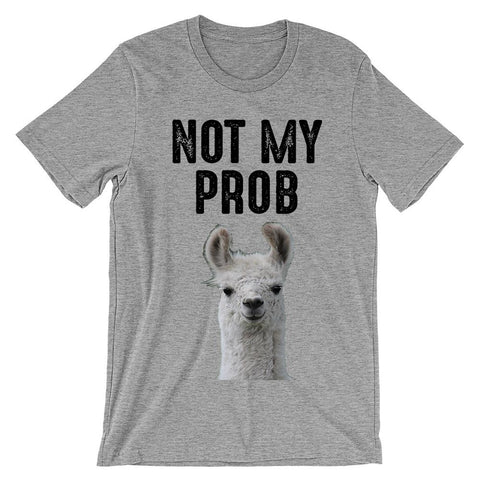 not my prob llama head t-shirt  - 1