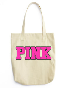 PINK Tote Bag Print - Shirtoopia