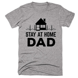 Stay At Home Dad T-shirt - Shirtoopia