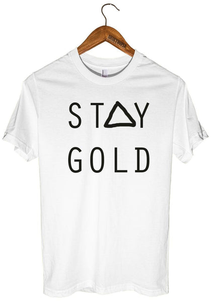 stay gold t-shirt - Shirtoopia