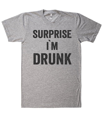 surprise i`m  drunk t-shirt  - 1
