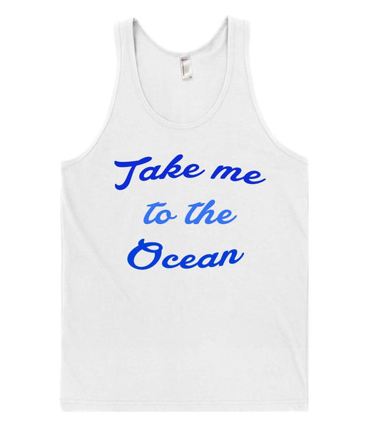 take me to the ocean tank top shirt - Shirtoopia