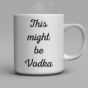 This might be Vodka  Coffee Mug