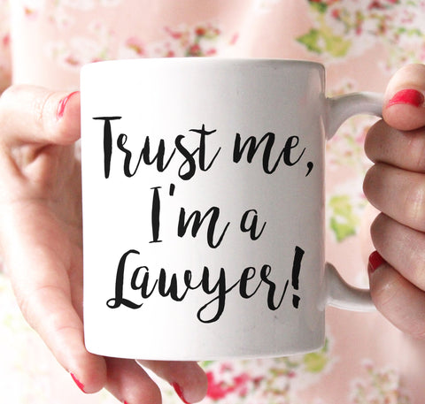 trust me im a lawyer coffee mug - Shirtoopia