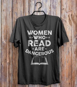 Women Who Read Are Dangerous T-shirt Black