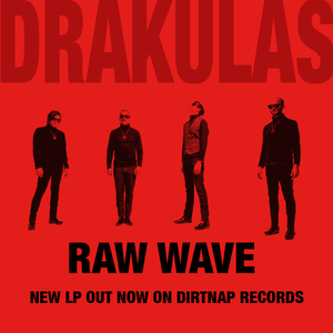Drakulas - Raw Wave out NOW!