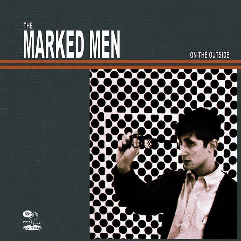 Marked Men - On The Outside - New LP