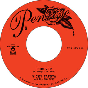 "Vicky Tafoya & the Big Beat ‎–  ""Forever"" / ""My Vow To You"" – New 7"""