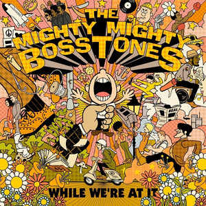Mighty Mighty Bosstones, The - While We're At It - 2xLP