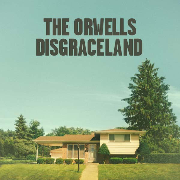 The Orwells - Disgraceland - LP USED