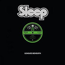 Sleep - Leagues Beneath - 12""