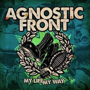 Agnostic Front - My Life My Way - New LP