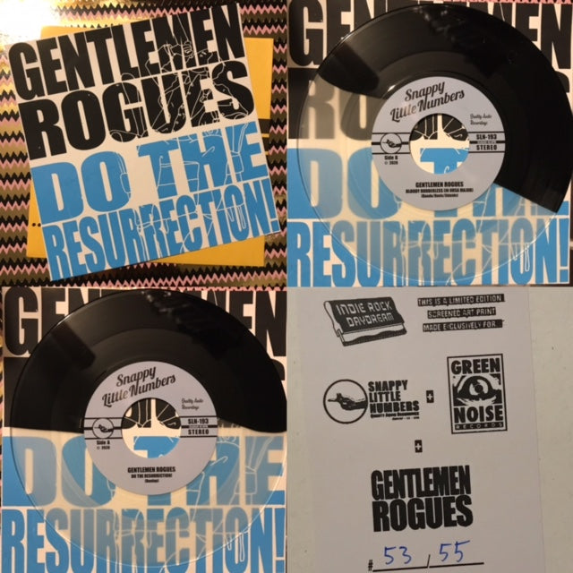 Gentlemen Rogues – Do the Resurrection! [w/ GREEN NOISE EXCLUSIVE Numbered PRINT] – New 7""