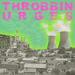 Throbbin Urges – S/T – New LP