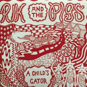 Rik and the Pigs – A Child's Gator – New LP