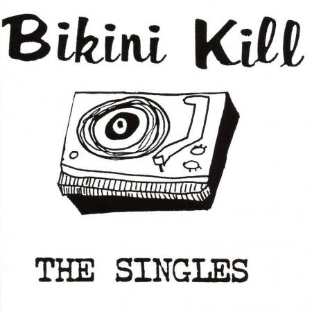 Bikini Kill - The Singles - New LP