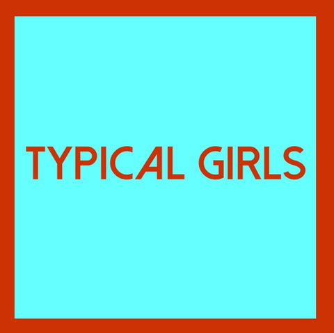 Various Artists - Typical Girls Vol. 4 - LP