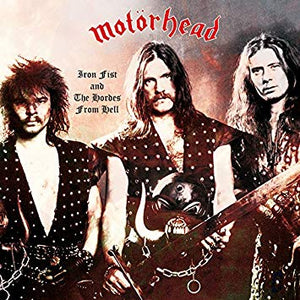 Motorhead – Iron Fist and the Hordes From Hell (live 1978) – New LP