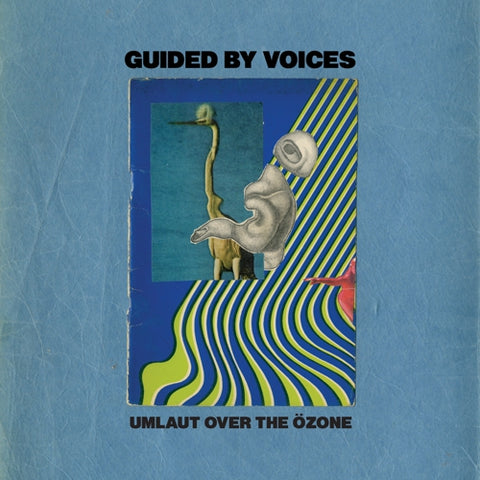 Guided By Voices - Umlaut Over The Ozone - 7""