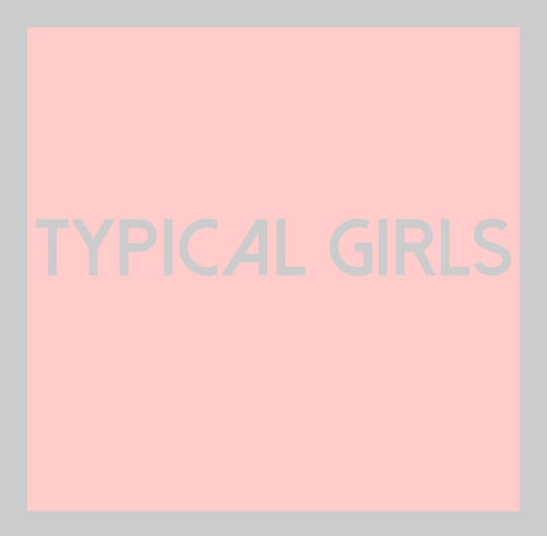 Various Artists - Typical Girls Vol. 1 - LP