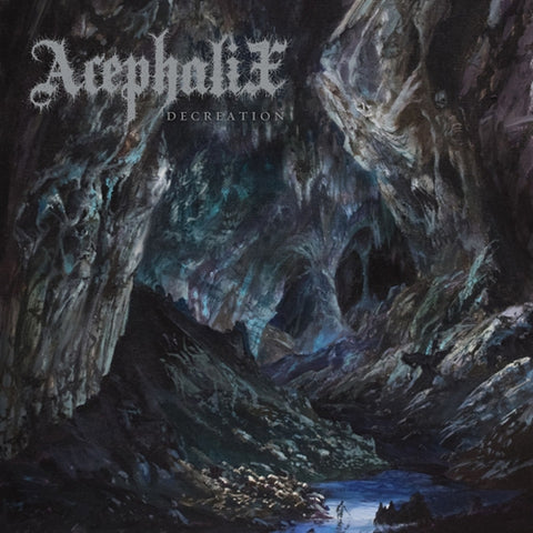 Acephalix - Decreation - LP