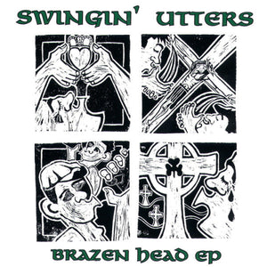 Swingin' Utters - Brazen HeadEP - 10""