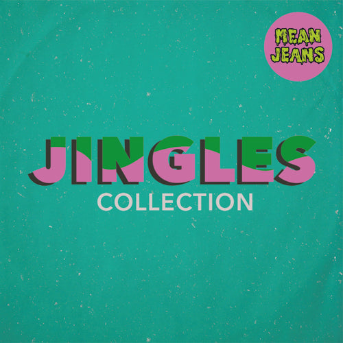 Mean Jeans - Jingles Collection - LP