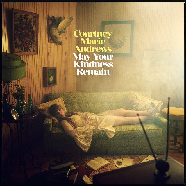 Andrews, Courtney Marie - May Your Kindness Remain - New LP