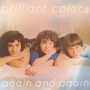 Brilliant Colors - Again And Again LP