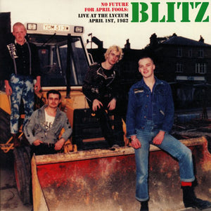 Blitz - No Future For April Fools: Live at the Lyceum, April 1, 1982 - New LP