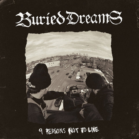 Buried Dreams - 9 Reasons Not To Live - New LP