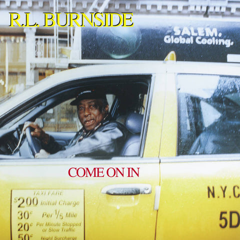 Burnside, R. L. – Come On In – New LP