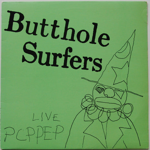 "Butthole Surfers - Live Pccpp EP - 12"" - New LP"