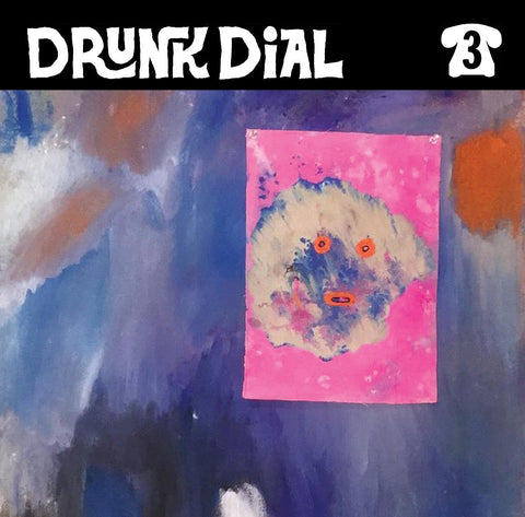 Drunk Dial #3 - Escare - New 7""