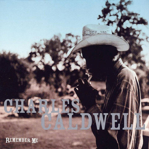 Caldwell, Charles – Remember Me – New LP