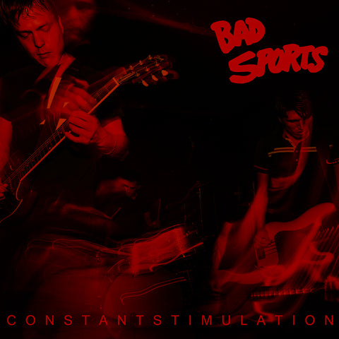 Bad Sports - Constant Stimulation - New CD or New LP
