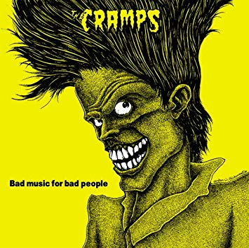 Cramps, The - Bad Music for Bad People - New LP