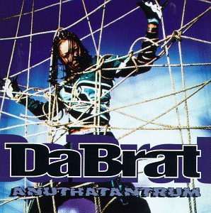 Da Brat - Anuthatantrum - Used LP