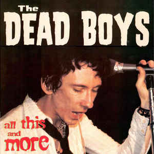 Dead Boys - All This and More - Used LP