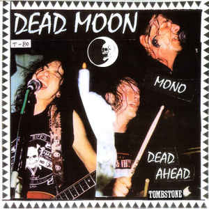 Dead Moon - Dead Ahead - USED LP
