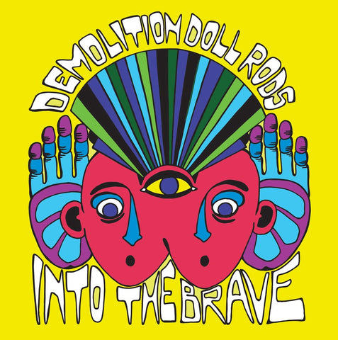 Demolition Dolls Rods  - Into the Brave – New LP