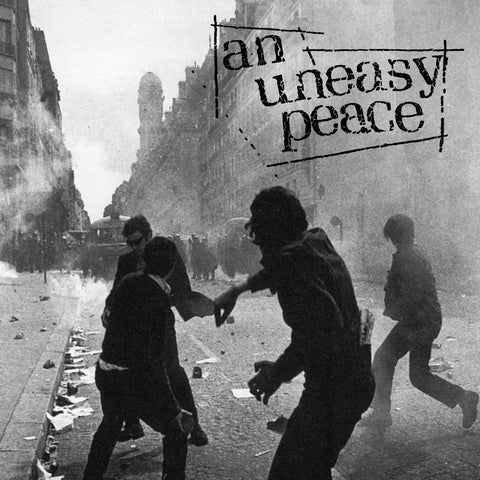 "An Uneasy Peace – S/T – New 7"" PREORDER"